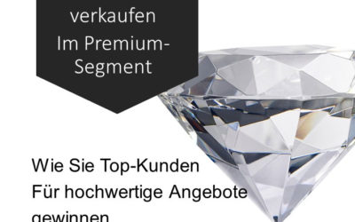 Aktiv verkaufen im Premium-Segment